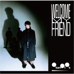 OKAMOTO'S/Welcome My Friend(初回生産限定盤/CD+BD)