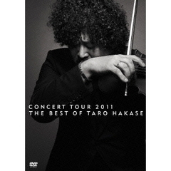葉加瀬太郎/CONCERT TOUR 2011 THE BEST OF TARO HAKASE