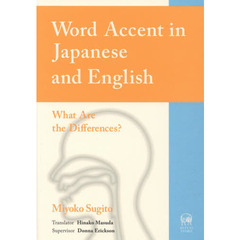 Word Accent in Japanese and English: What Are the Differences?