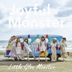Little Glee Monster/Joyful Monster(完全生産限定盤)