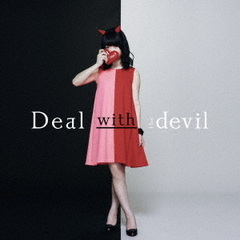 Deal with the devil(DVD付)
