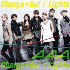 Charge & Go!/Lights(セブンネット限定トレーディングカード付き/DVD(Charge & Go! Music clip Making Part2)付)