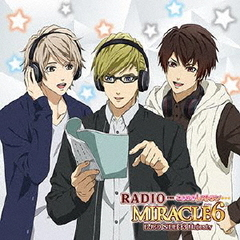 DJCD「RADIO MIRACLE6」SIDE:3 Majesty
