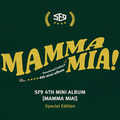 SF9/4TH MINI ALBUM : MAMMA MIA! (SPECIAL EDITION)(輸入盤)