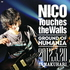 NICO Touches the Walls/Ground of HUMANIA 2012.3.20 IN MAKUHARI