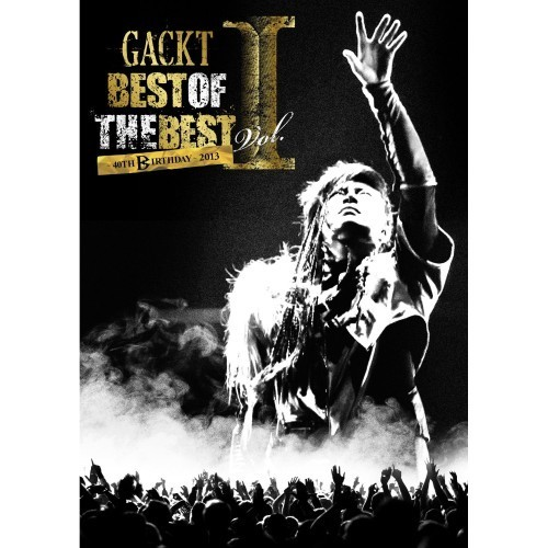 GACKT/BEST OF THE BEST I ~40TH BIRTHDAY~ 2013(Blu-ray Disc)