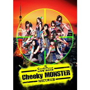 Cheeky Parade/Cheeky Parade LIVE 2015 「Cheeky MONSTER ~腹筋大博覧會~」