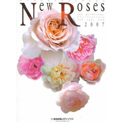 '07 New Roses