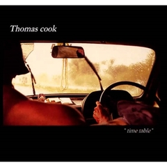 Thomas cook - Time Table (輸入盤)