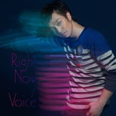 Right Now/Voice(MUSIC VIDEO盤)