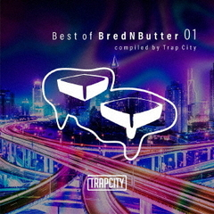 Best of Brednbutter compiled by Trap City