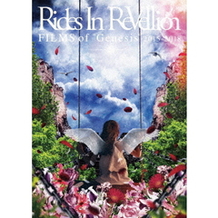 "Rides In ReVellion/FILMS of ""Genesis"" 2015-2018"