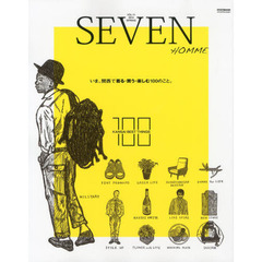 "SEVEN HOMME VOL.11(2014SPRING STYLE BOOK) いま。関西で""着る・買う・楽しむ""100のこと。"