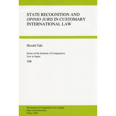 STATE RECOGNITION AND OPINIO JURIS IN CUSTOMARY INTERNATIONAL LAW