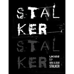 U-KISS/11TH MINI ALBUM : STALKER(輸入盤)