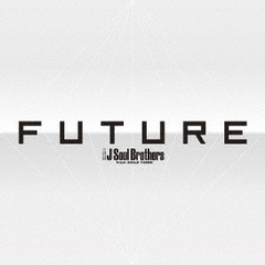 三代目 J Soul Brothers from EXILE TRIBE/FUTURE(AL3枚組+Blu-ray Disc4枚組)