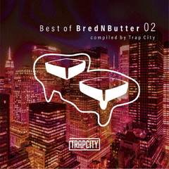 Best of Brednbutter 2 compiled by Trap City