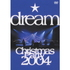 dream/dream Christmas Party 2004