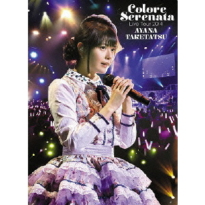 "竹達彩奈/竹達彩奈 Live Tour 2014 ""Colore Serenata""(Blu-ray Disc)"