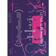 Little Glee Monster/Little Glee Monster Live in BUDOKAN 2019~Calling Over!!!!! 初回生産限定盤(Blu-ray Disc)
