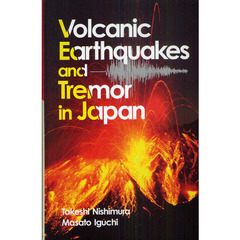 Volcanic Earthquakes and Tremor in Japan