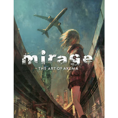 mirage THE ART OF AKIMA
