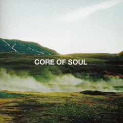 CORE OF SOUL THE BEST<初回限定盤>