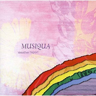 MUSIQUA/weather report