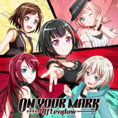 Afterglow/ON YOUR MARK【通常盤】