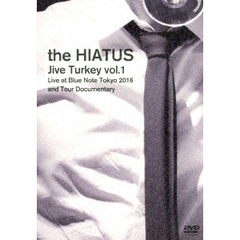 the HIATUS/Jive Turkey vol.1 Live at Blue Note Tokyo 2016 and Tour Documentary