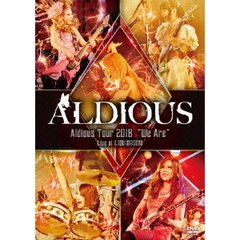 "Aldious/Aldious Tour 2018 ""We Are"" Live at LIQUIDROOM"