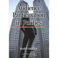 Audience Participation in Politics Interactional Analysis of Political Communication ?