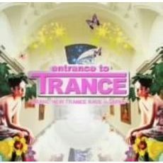 entrance to TRANCE ~BRAND-NEW TRANCE RAVE in JAPAN~