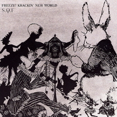 FREEZE! KRACKIN' NEW WORLD