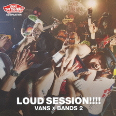 VANS COMPILATIONLOUD SESSION!!!! VANS×BANDS 2