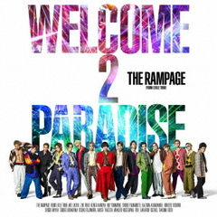 WELCOME 2 PARADISE(DVD付)