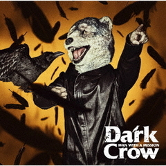 MAN WITH A MISSION/Dark Crow(通常盤)