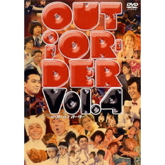 OUT OF ORDER Vol.4
