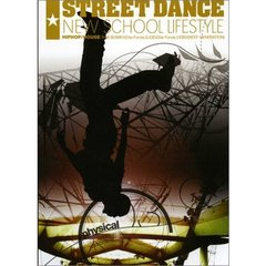 STREET DANCE New School LifeStyle