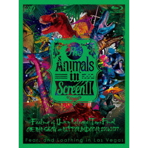 Fear, and Loathing in Las Vegas/The Animals in Screen II -Feeling of Unity Release Tour Final ONE MAN SHOW at NIPPON BUDOKAN-(Blu-ray Disc)