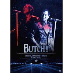 矢沢永吉/EIKICHI YAZAWA CONCERT TOUR 2016 「BUTCH!!」 IN OSAKA-JO HALL (DVD2枚組)<セブンネット限定特典 オリジナルギターピック2種セット(BUTCH!!)>