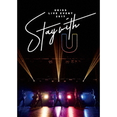 U-KISS/U-KISS LIVE EVENT 2017 ~Stay with U~
