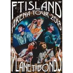 FTISLAND/Arena Tour 2018 -PLANET BONDS- at NIPPON BUDOKAN
