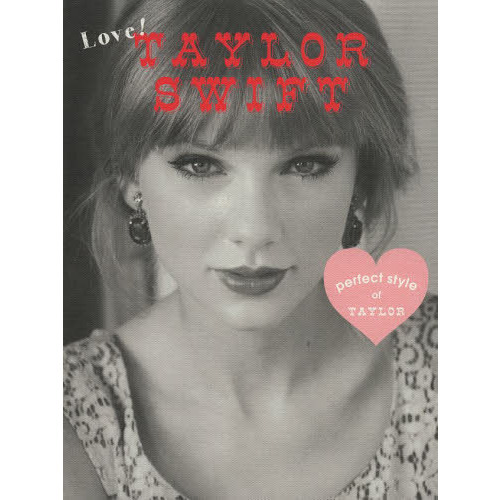 Love!TAYLOR SWIFT perfect style of TAYLOR FASHION,BEAUTY,LOVE,WORKS…ALL ABOUT TAYLOR ?