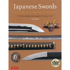 Japanese Swords CULTURAL ICONS OF A NATION The History,Metallurgy and Iconography of ?