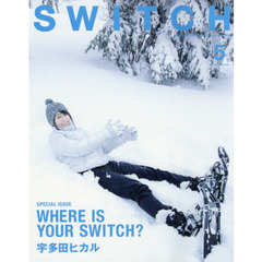 SWITCH VOL.36NO.5(2018MAY.) 宇多田ヒカルWHERE IS YOUR SWITCH?