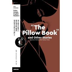 """The Pillow Book""and Other Stories Japanese Classics from Various Times Enjoy Simple English Readers"