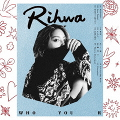 Rihwa/WHO YOU R