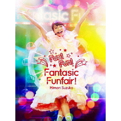 三森すずこ/Mimori Suzuko LIVE 2015 『Fun!Fun!Fantasic Funfair!』
