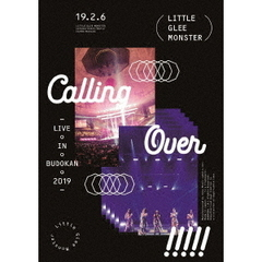 Little Glee Monster/Little Glee Monster Live in BUDOKAN 2019~Calling Over!!!!!